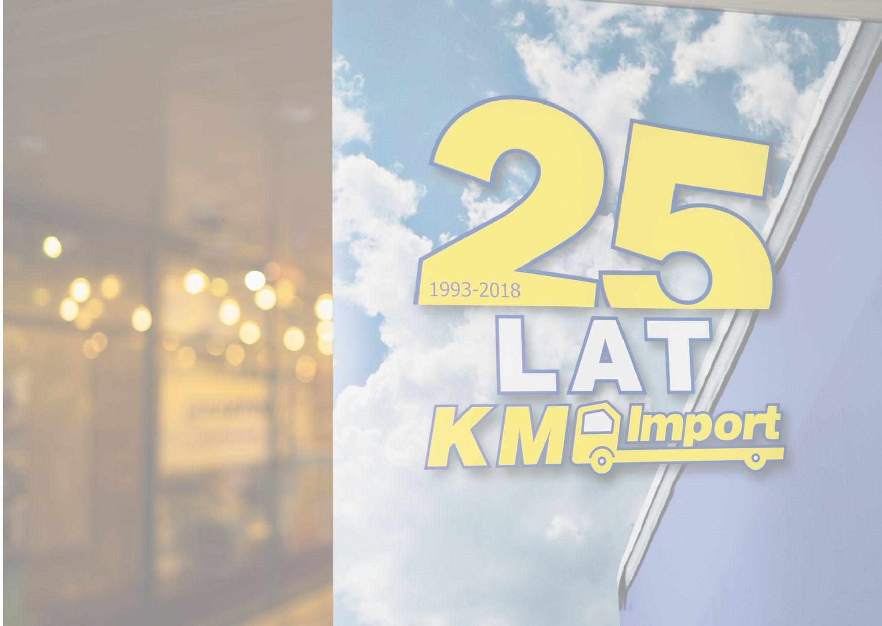 25 Jahre KM IMPORT! - KM Import